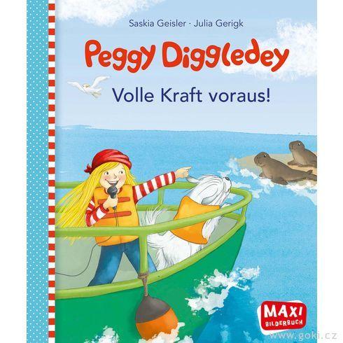 Maxi obrázková knížka Peggy Diggledey – Plnou parou vpřed! - Goki