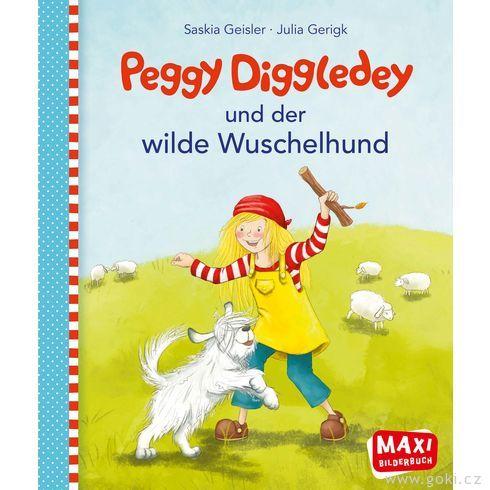 Maxi obrázková knížka Peggy Diggledey adivoký chlupáč - Goki
